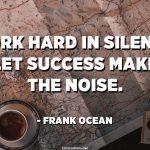 Success Makes The Noise