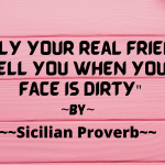 Read more about the article Real Friends tell you that your face is dirty.