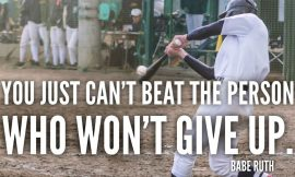 Can't beat the person who never gives up.